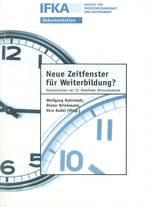 """Abschlussbericht des Projektes """"Neue Zeitfenster für Weiterbildung"""""""
